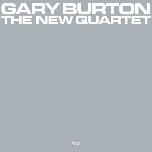 CD: Gary Burton - The New Quartet