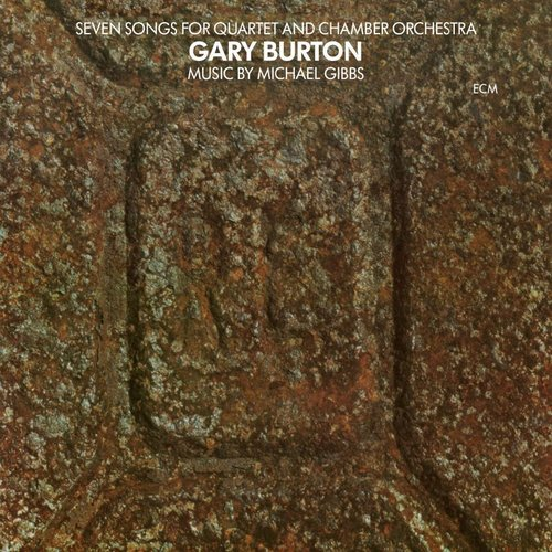 CD: Gary Burton / Seven Songs for Quartet and Chamber Orchestra
